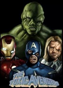 Toxic Avengers!!