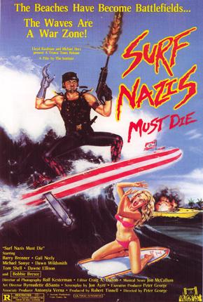 Surf Nazis Must Die 1987 Mubi
